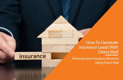 How To Generate Insurance Leads With Direct Mail
